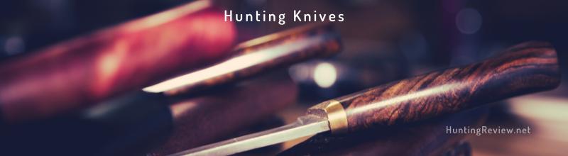 Hunting Knives Reviews